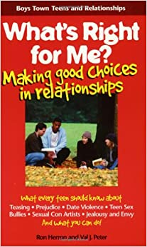What's Right for Me?: Making Good Choices in Relationships Download Free PDF