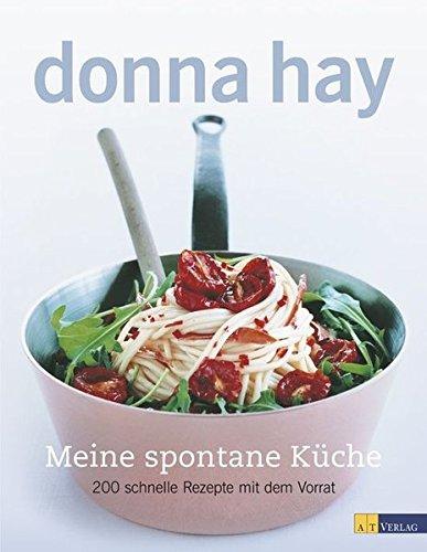 schnelle küche für gäste: amazon.de: donna hay, con poulos ... - Schnelle Küche Für Gäste
