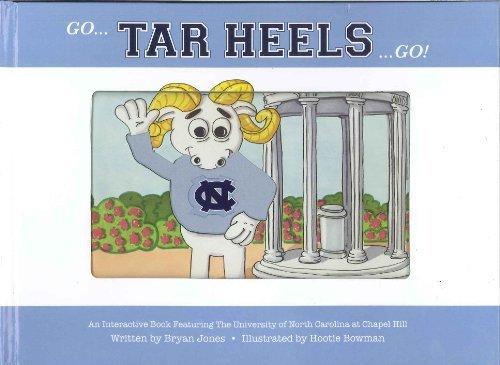 Read Online Go Tar Heels Go! (Collegiate Kids Books Interactive Mascot Series, Volume 3) pdf epub
