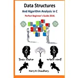 Data Structures and Algorithm Analysis in C: Perfect Beginner's Guide 2014.