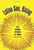 Latino Sun, Rising, Marco Portales, 1585446378