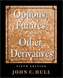 Options, Futures, and Other Derivatives (5th Edition)