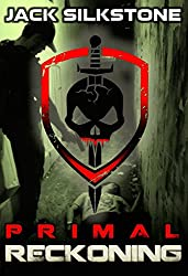 PRIMAL Reckoning (Book 1 in the Redemption Trilogy, The PRIMAL Series Book 5) (English Edition)