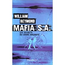 MAFIA S.A. : LES SECRETS DU CRIME ORGANISÉ