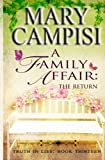 img - for A Family Affair: The Return (Truth in Lies Book 13) (Volume 13) book / textbook / text book