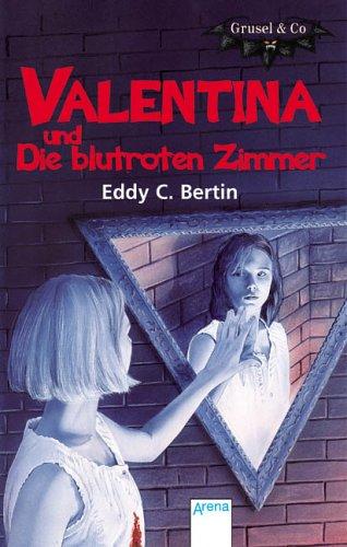 Valentina und Die blutroten Zimmer