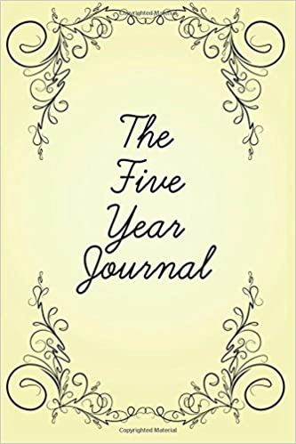The Five Year Journal: 5 Years Of Memories, Blank Date No Month, 6 x 9, 365 Lined Pages