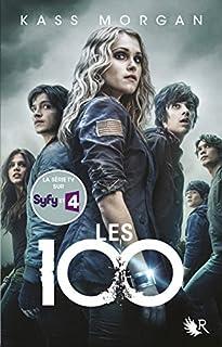 Les 100 tome 01, Morgan, Kass