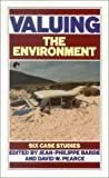 Valuing the Environment, E. S. Barde, 1853830747