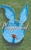 Playground, Jennifer Saginor, 0060761563