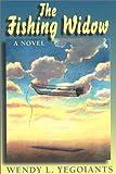 The Fishing Widow, Wendy Yegoiants, 0887393039