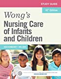 Study Guide for Wong's Nursing Care of Infants and Children, Hockenberry, Marilyn J. and Wilson, David, 0323222420