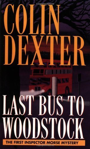 Last Bus to Woodstock by Colin Dexter (1996-06-30)