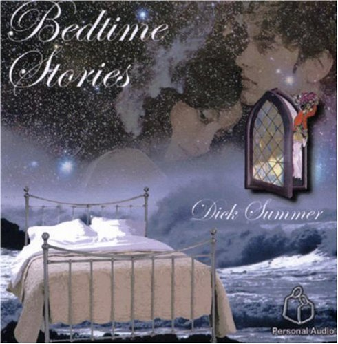 Bedtime Stories by Dick Summer Communications