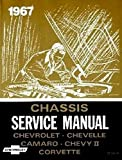 A MUST FOR OWNERS, MECHANICS & RESTORERS - THE 1967 CHEVROLET FACTORY REPAIR SHOP & SERVICE MANUAL - INCLUDES; Biscayne, Bel Air, Caprice, Impala, Impala SS, Full-size wagons, Chevelle, El Camino, Camaro, Chevy II (Nova) and Corvette