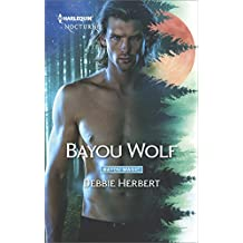 Bayou Wolf (Bayou Magic Book 3)