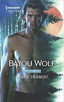 Bayou Wolf (Bayou Magic Book 3) by [Herbert, Debbie]