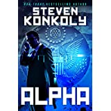 ALPHA: A Black Flagged Thriller (The Black Flagged Series Book 1)