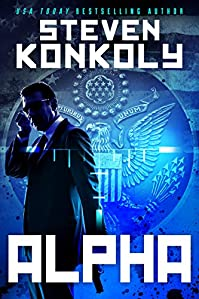 Alpha: A Black Flagged Thriller by Steven Konkoly ebook deal