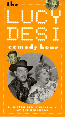 The Lucy & Desi Comedy Hour 11: Milton Berle Hides Out at the Ricardos [VHS]