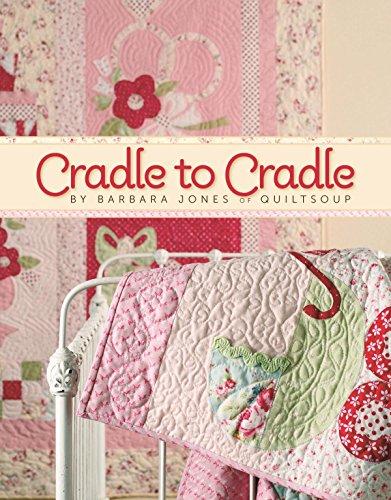 Cradle to Cradle (Barbara Jones Quilt Patterns compare prices)