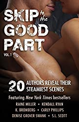 Skip to the Good Part: 20 Authors Reveal Their Steamiest Scenes