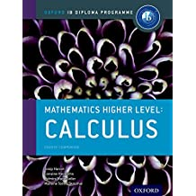 IB Mathematics Higher Level Option Calculus: Oxford IB Diploma Programme