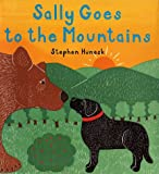 Sally Goes to the Mountains, Stephen Huneck, 0810944855