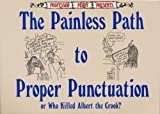 Painless Path to Proper Punctuation, Stan Mallotte, 0312043996