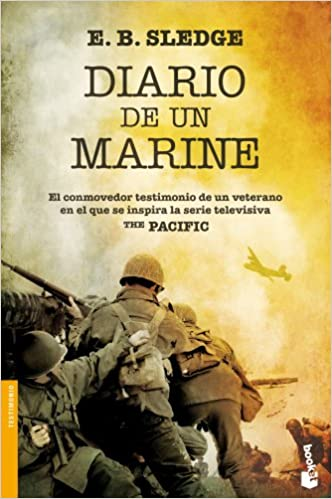 El testimonio veridico de los desembarcos en Peleliu y Okinawa: E. B. Sledge: 9788408094777: Amazon.com: Books