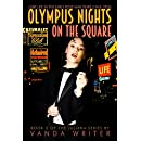 Olympus Nights on the Square: Book 2 of Juliana Series (The Juliana Series)