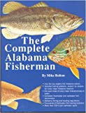 img - for The Complete Alabama Fisherman book / textbook / text book