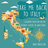 italian geography - Take Me Back to Italy - Geography Education for Kids | Children's Explore the World Books