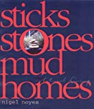 Sticks, Stones, Mud Homes: Natural Living