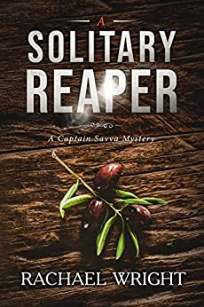A Solitary Reaper: A Captain Savva Mystery by [Wright, Rachael]