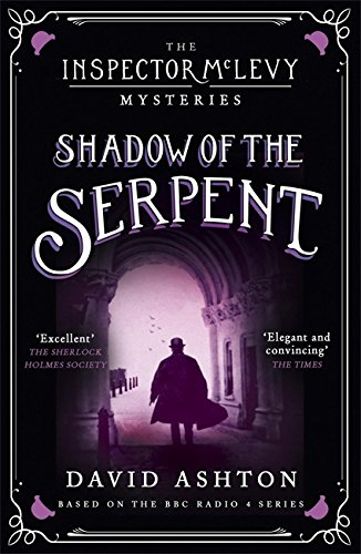 Suspicion of the Serpent: An Inspector McLevy Mystery 1