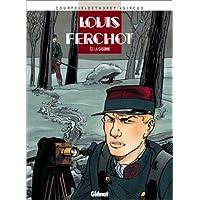 LOUIS FERCHOT T03 : LA CASERNE