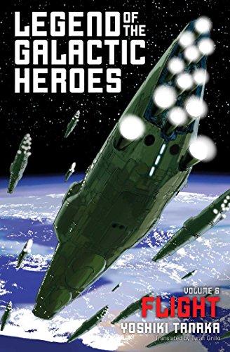 Legend of the Galactic Heroes, Vol. 6: Flight [Tanaka, Yoshiki] (Tapa Blanda)