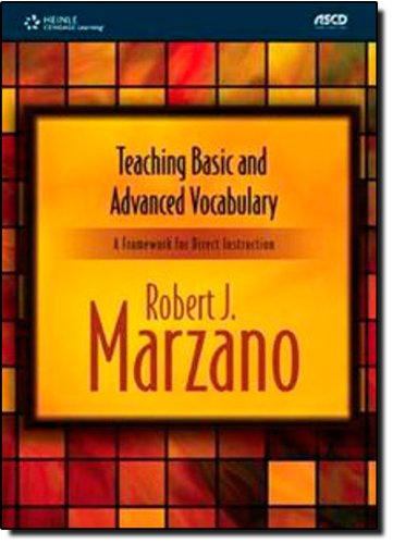 Teaching Basic and Advanced Vocabulary: A Framework for Direct Instruction