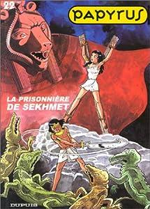 """Afficher """"Papyrus n° 22 La Prisonnière de Sekhmet"""""""