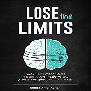 Lose the Limits Audiobook