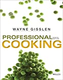Professional Cooking 8e with Chefs Companion + WileyPLUS Registration Card