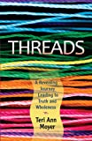 Threads, Teri Ann Moyer, 1940262275
