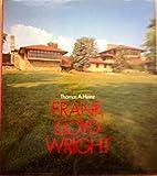 Frank Lloyd Wright, Thomas A. Heinz, 0312303300