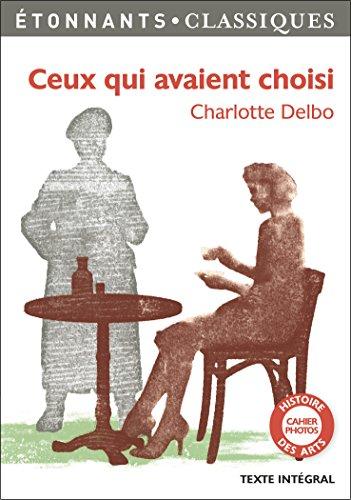 Ceux qui avaient choisi (GF Etonnants classiques) (French Edition)
