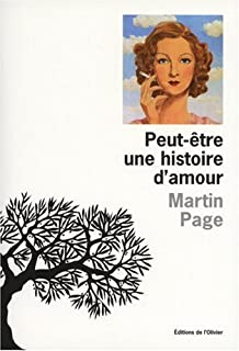 Peut-être une histoire d'amour, Page, Martin