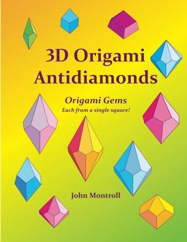 Read Online 3D Origami Antidiamonds PDF