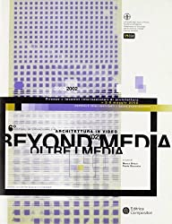 Beyond media-Oltre i media (2002)