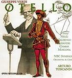 Othello (Vinay, Nelli, Valdengo, NBC So, Toscanini) by Giuseppe Verdi