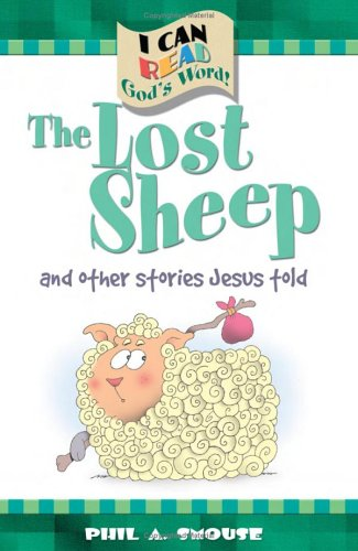 The Lost Sheep and Other Stories Jesus Told (I Can Read God's Word) -